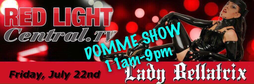 The Domme Show – Friday July 22